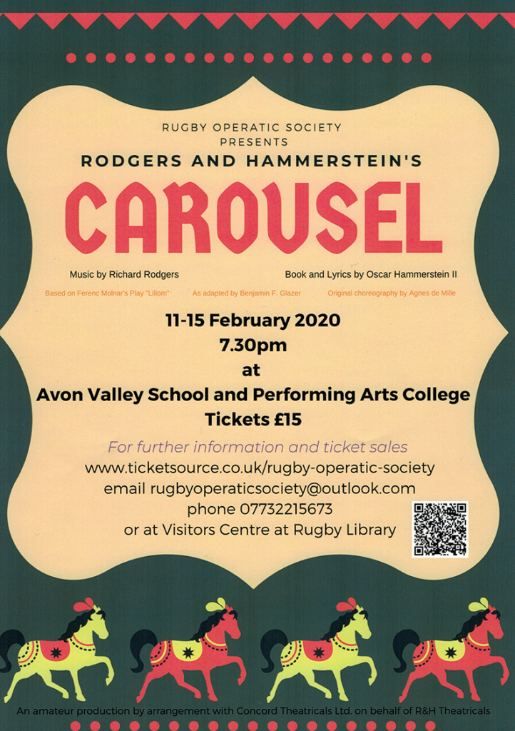 Rugby Operatic Society presents Carousel, 11 to 15 February 2020 at 7.30pm at Avon Valley School and Performing Arts College. Tickets £15